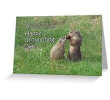 Groundhog Day - Got gifts? Greeting Card