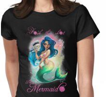 F*ck this sh*t, I'm a Mermaid Womens Fitted T-Shirt