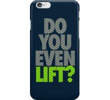 DO YOU EVEN LIFT? - Seahawks Edition iPhone Case/Skin
