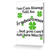 Funny Irish Woman Greeting Card