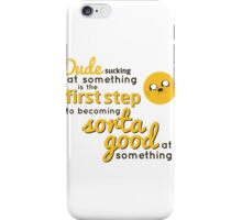 Jake Quote iPhone Case/Skin