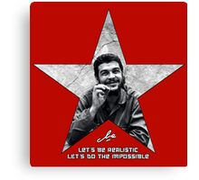 Che: Let's be realistic Canvas Print