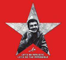 Che: Let's be realistic by manomade