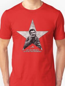 Che: Let's be realistic T-Shirt
