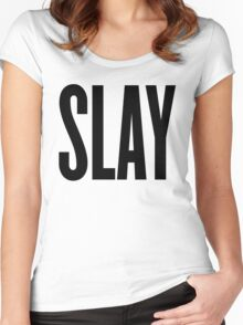 Slay Women's Fitted Scoop T-Shirt