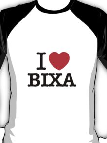 I Love BIXA T-Shirt