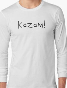 Kazam! (black) Long Sleeve T-Shirt