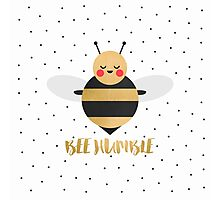Bee Humble Photographic Print