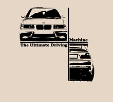 bmw e36 the ultimate driving machine Unisex T-Shirt