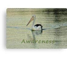 Awareness Canvas Print