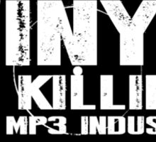 Vinyl Is Killing The Mp3 Industry T shirt Sticker