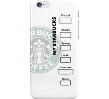 My Starbucks iPhone Case iPhone Case/Skin