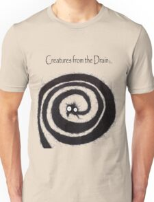the creatures from the drain 19 Unisex T-Shirt