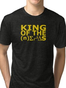 King of the Nerds Tri-blend T-Shirt