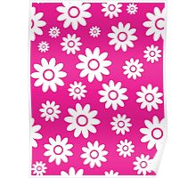 Hot Pink Fun daisy style flower pattern Poster