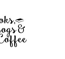 Books, Blogs and Coffee by bookscupcakes