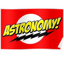 Astronomy! Poster
