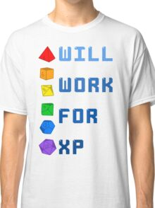 Will work for XP Classic T-Shirt