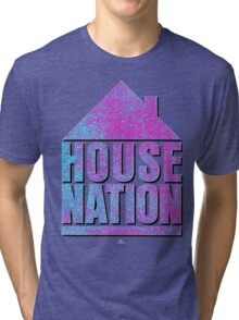 House Nation T-Shirt Tri-blend T-Shirt