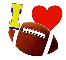 I Love Football by Buckwhite