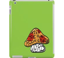 Keep The Mushroom Kingdom Weird iPad Case/Skin