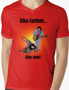 Like Father....Like Son! Mens V-Neck T-Shirt