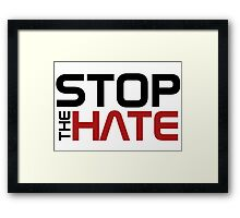 Stop the Hate Framed Print