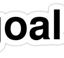 goals Sticker