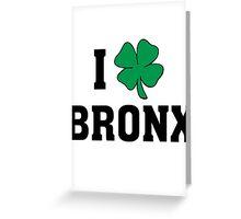 I Love (Shamrock) Bronx Greeting Card