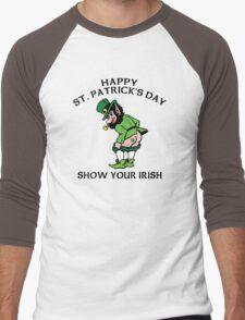 "St. Patrick's Day ""Show Your Irish"" Men's Baseball ¾ T-Shirt"