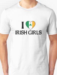 I Love Irish Girls Unisex T-Shirt