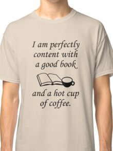 Good Book And Coffee Classic T-Shirt