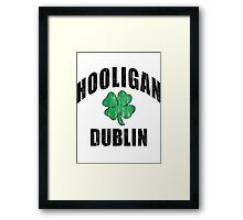 Irish Hooligan Dublin Framed Print