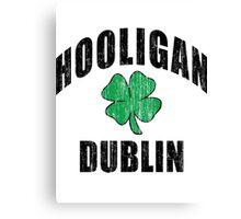 Irish Hooligan Dublin Canvas Print