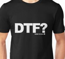 DTF? Unisex T-Shirt