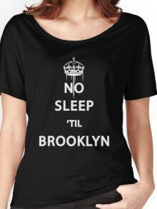 No Sleep 'till Brooklyn Women's Relaxed Fit T-Shirt
