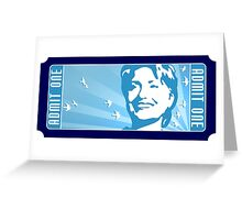 admit one HILLARY CLINTON ticket Greeting Card