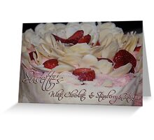Susette's White Chocolate & Strawberry Gateau Greeting Card