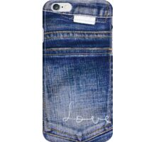 I love jeans iPhone Case/Skin