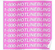 1-800-HOTLINEBLING (Hotline Bling) Poster