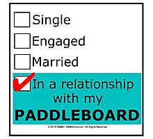In A Relationship With My Paddleboard Photographic Print