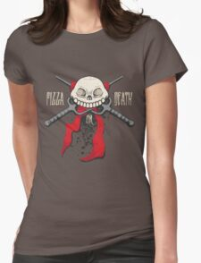 PIZZA or DEATH Womens Fitted T-Shirt