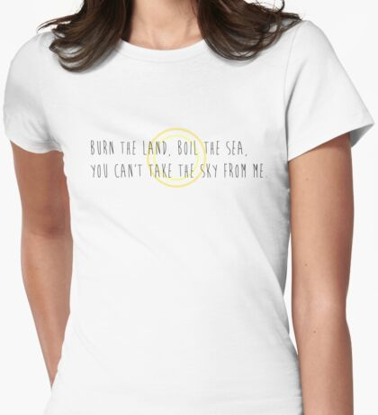 Burn the Land, Boil the Sea Womens Fitted T-Shirt