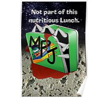 NOT PART OF THIS NUTRITIOUS LUNCH Poster