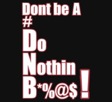 Dont be a DNB  #DNB by MynameisJEFF