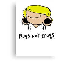 plugs not drugs (female)' Canvas Print