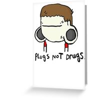 plugs not drugs (male) Greeting Card