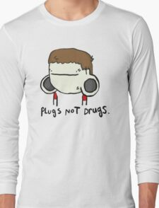 plugs not drugs (male) Long Sleeve T-Shirt