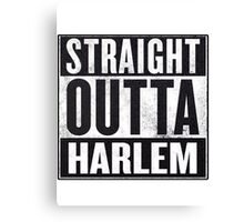 straight out of harlem Canvas Print