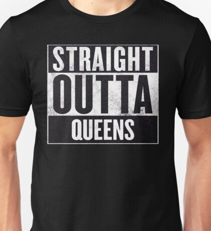 straight out of queens Unisex T-Shirt